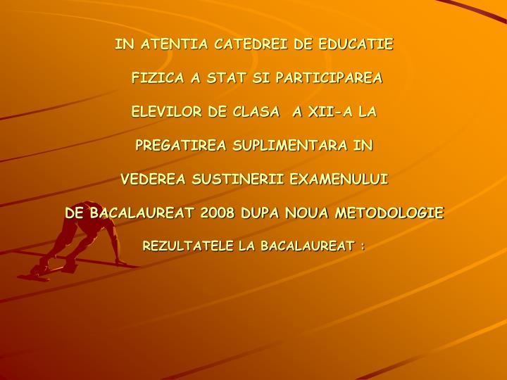 IN ATENTIA CATEDREI DE EDUCATIE
