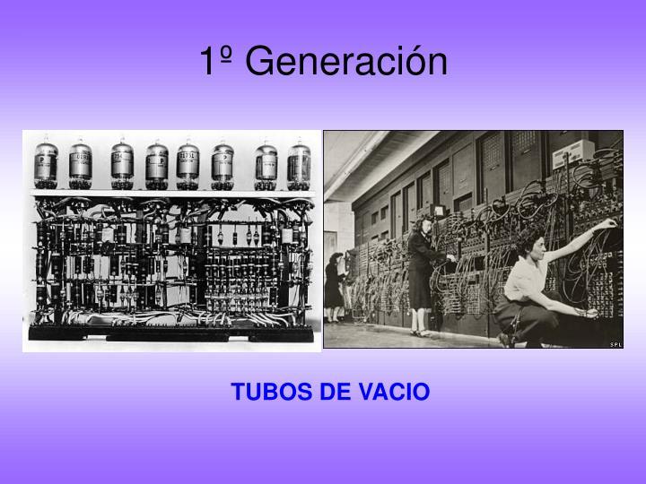 1º Generación
