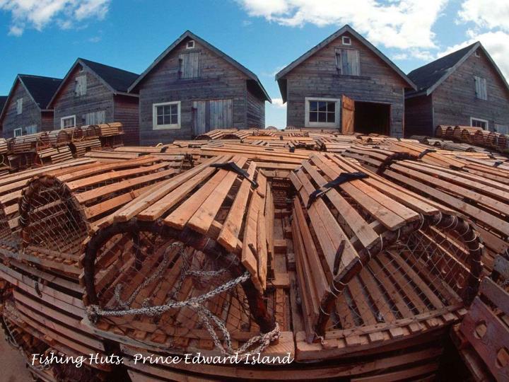 Fishing Huts.  Prince Edward Island