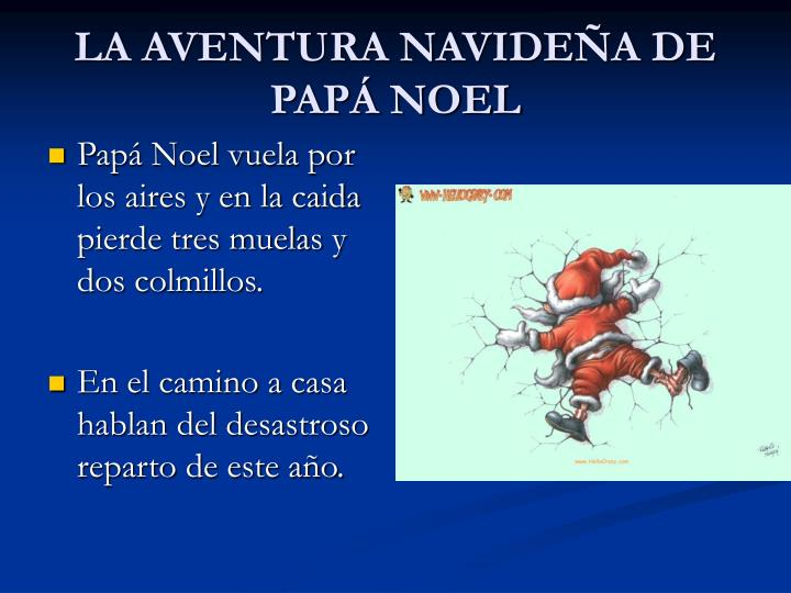 LA AVENTURA NAVIDEÑA DE PAPÁ NOEL