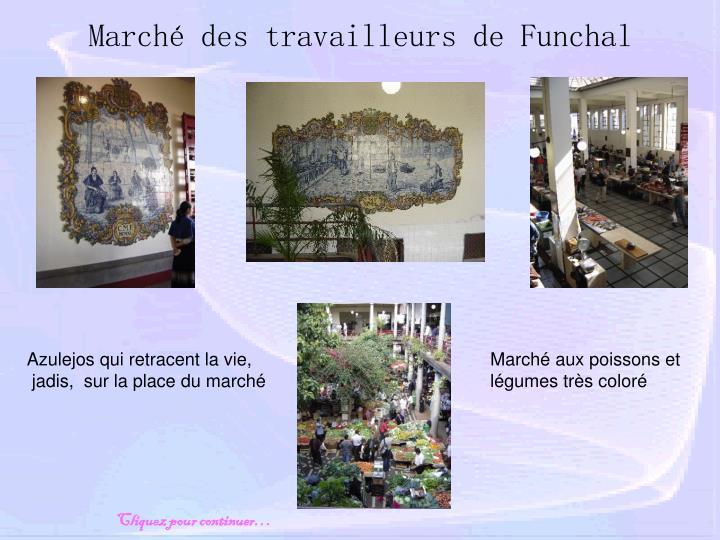Marché des travailleurs de Funchal