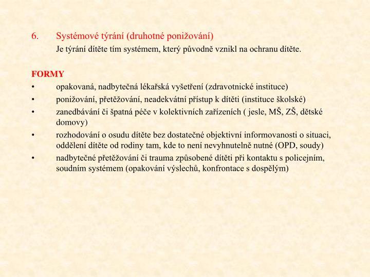 Systmov trn (druhotn poniovn)