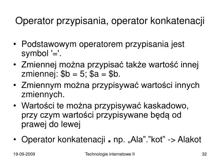 Operator przypisania, operator konkatenacji