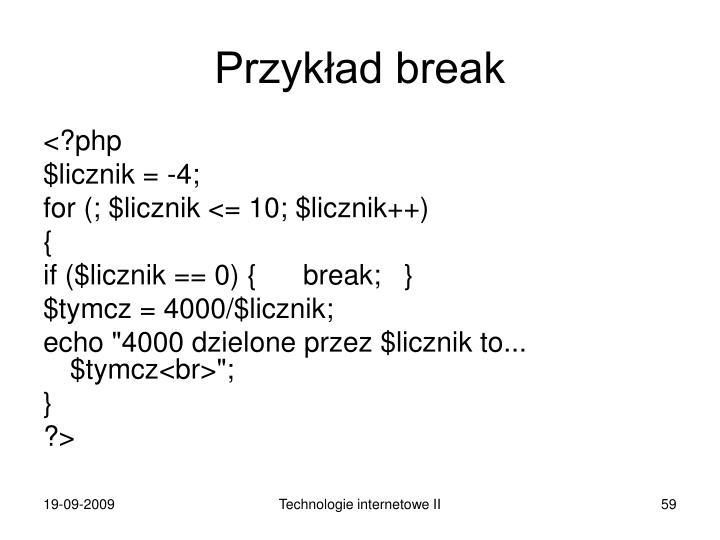 Przykład break