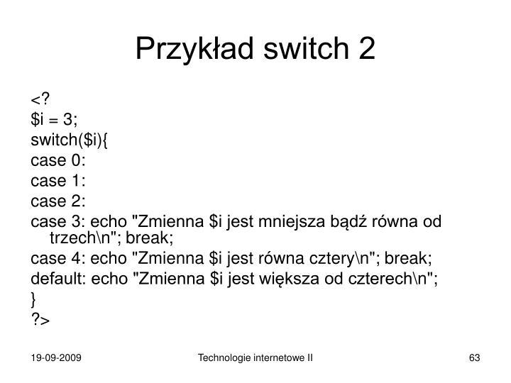Przykład switch 2