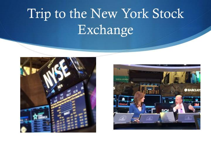 Trip to the New York Stock Exchange