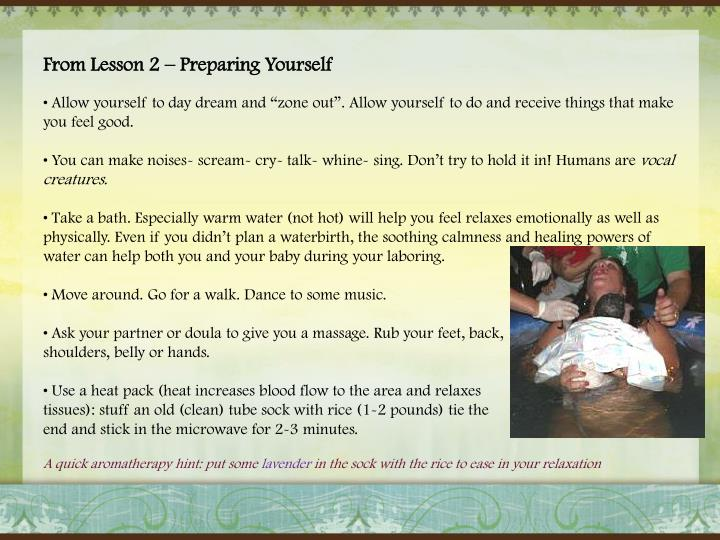 From Lesson 2 – Preparing Yourself