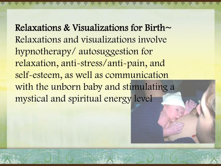 Relaxations & Visualizations for Birth~