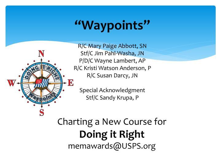 """Waypoints"""