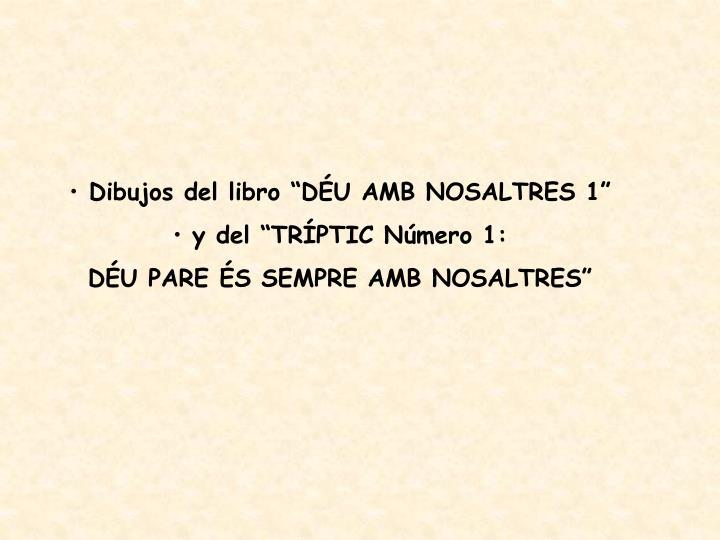 """Dibujos del libro """"DÉU AMB NOSALTRES 1"""""""