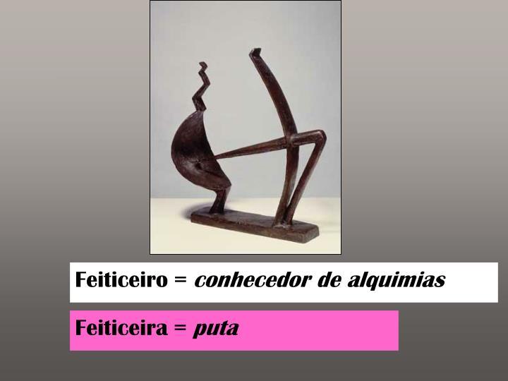 Feiticeiro =