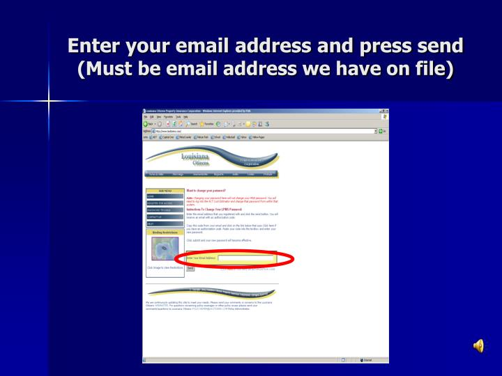 Enter your email address and press send