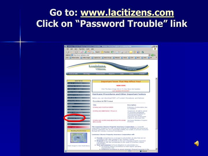 Go to www lacitizens com click on password trouble link