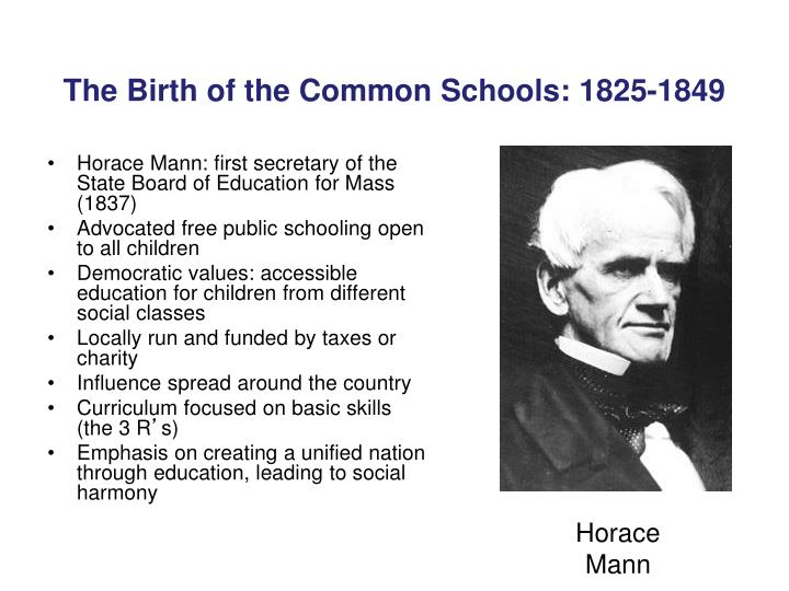 horace mann and purpose of schooling Mission statement of horace mann school horace mann school prepares a diverse community of students to lead great and giving lives we strive to maintain a safe, secure, and caring.