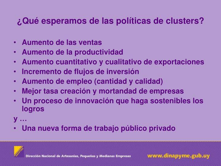 ¿Qué esperamos de las políticas de clusters?