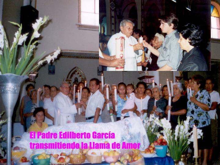 El Padre Edilberto García