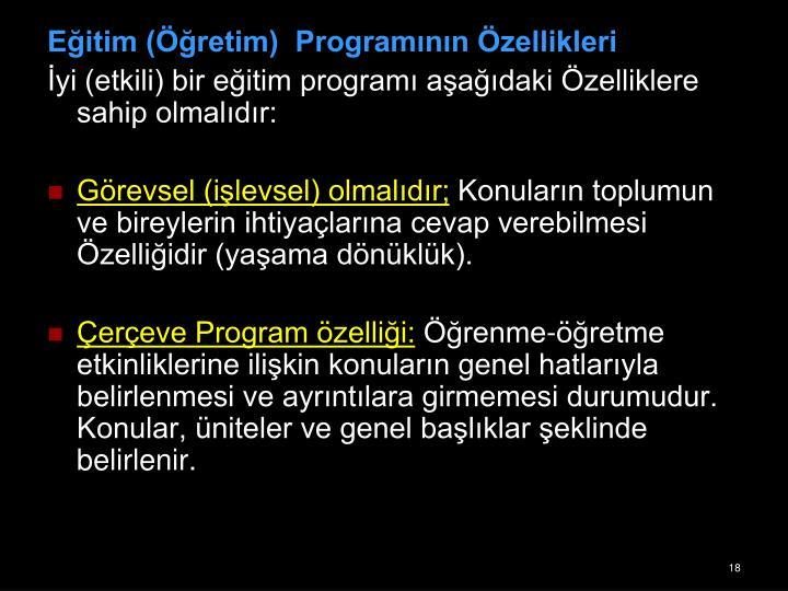Eitim (retim)  Programnn zellikleri