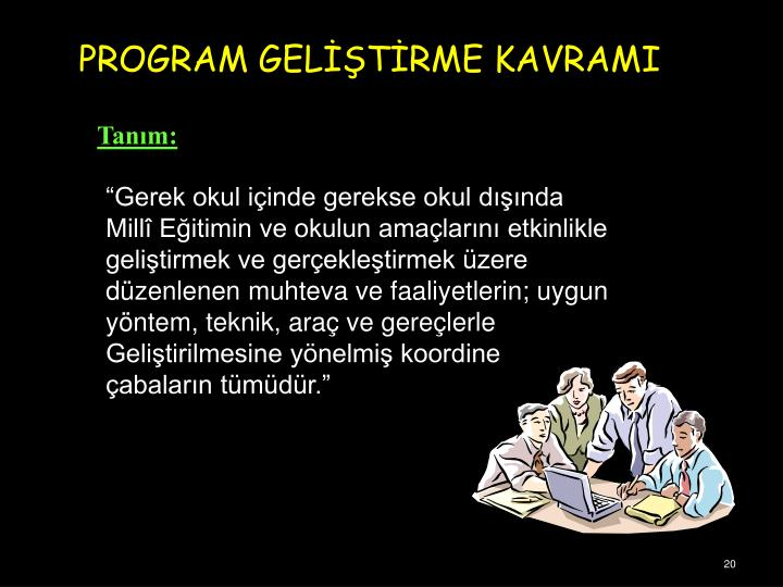 PROGRAM GELTRME KAVRAMI