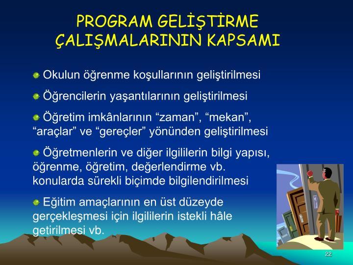 PROGRAM GELTRME ALIMALARININ KAPSAMI