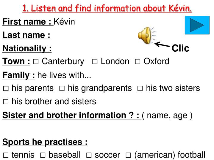 1 listen and find information about k vin