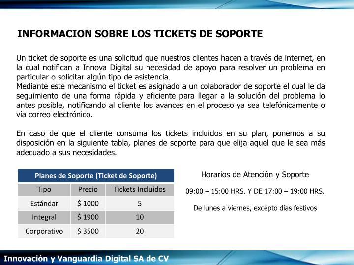 INFORMACION SOBRE LOS TICKETS DE SOPORTE