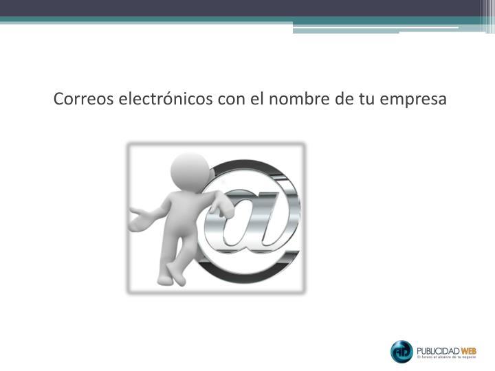 Correos electrónicos con el nombre de tu empresa