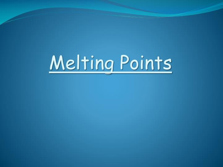 Melting Points
