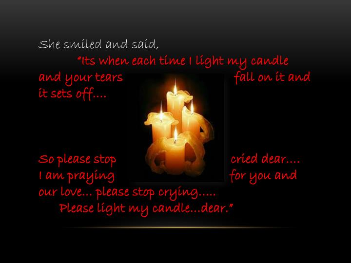 She smiled and said,