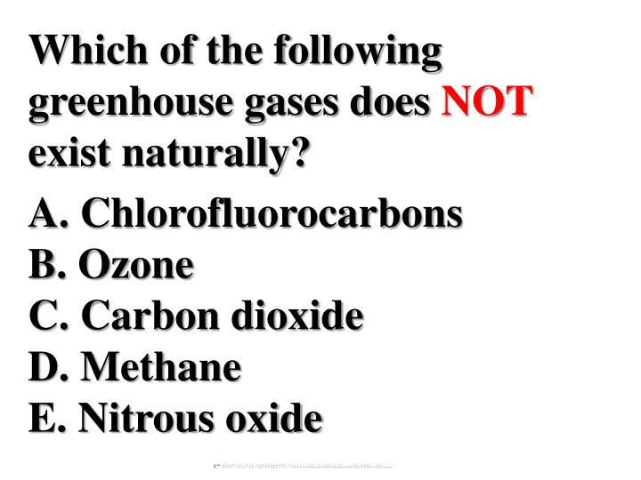 Which of the following greenhouse gases does