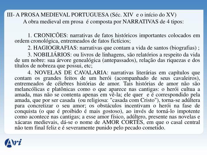 III- A PROSA MEDIEVAL PORTUGUESA (Séc. XIV  e o início do XV)
