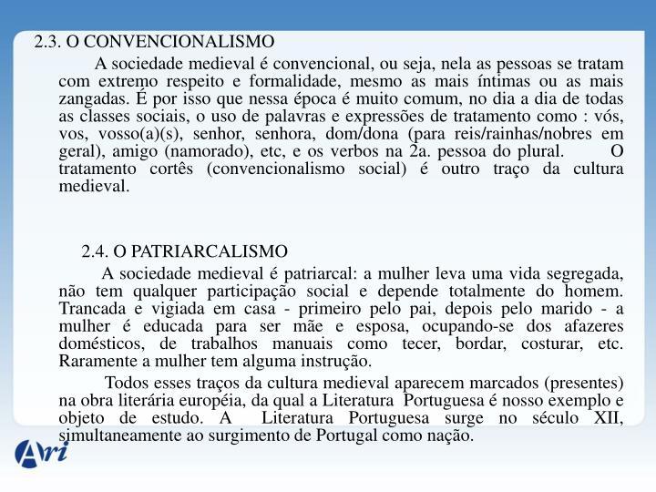 2.3. O CONVENCIONALISMO