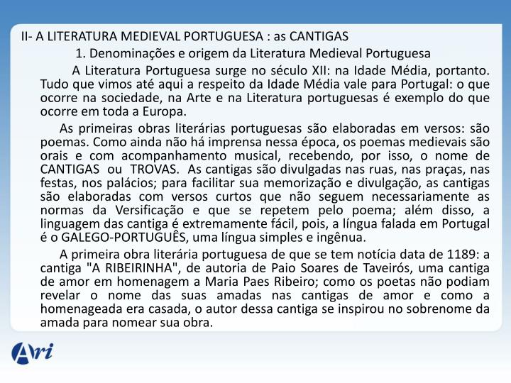 II- A LITERATURA MEDIEVAL PORTUGUESA : as CANTIGAS
