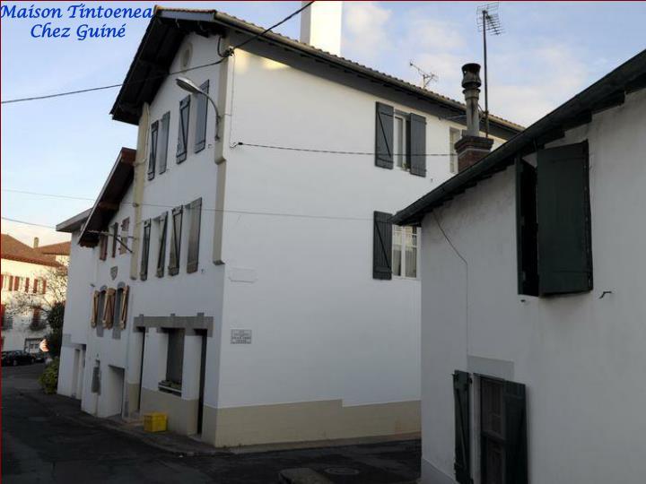 Maison Tintoenea