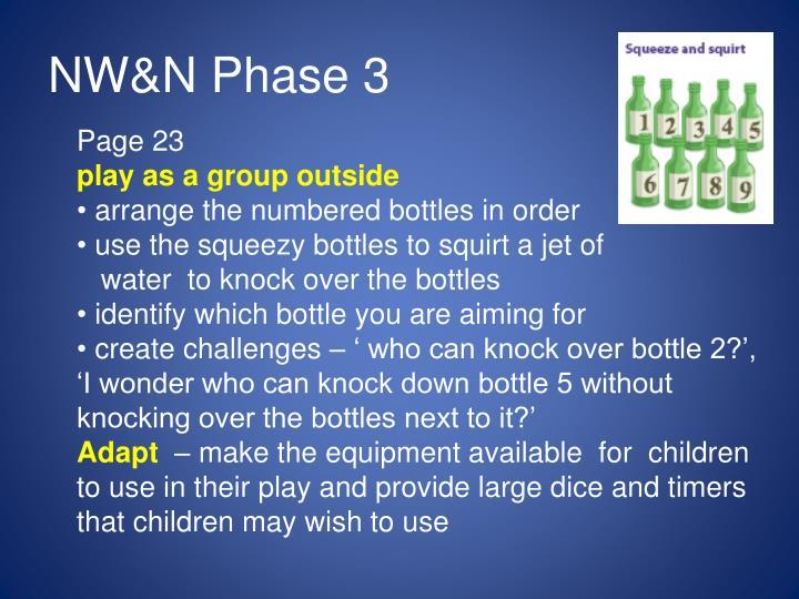 NW&N Phase 3