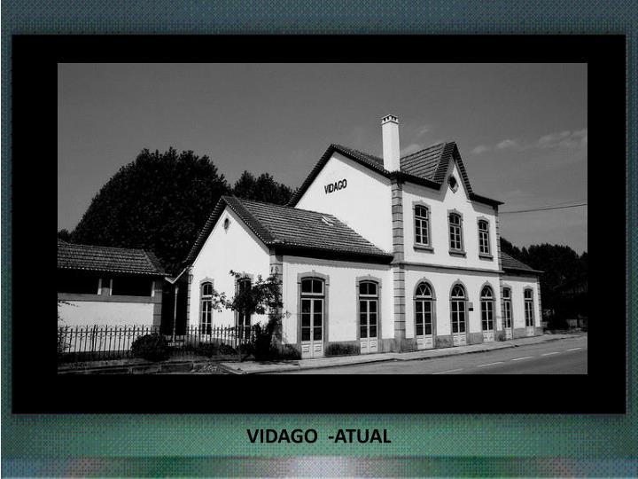VIDAGO  -ATUAL