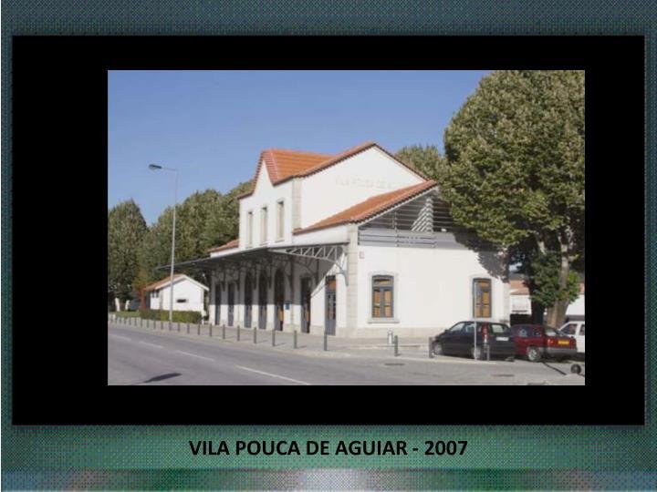 VILA POUCA DE AGUIAR - 2007