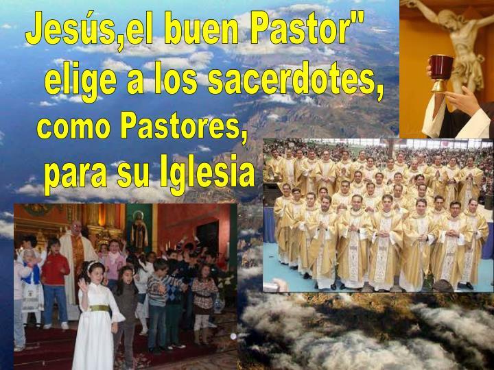 """Jesús,el buen Pastor"""""""
