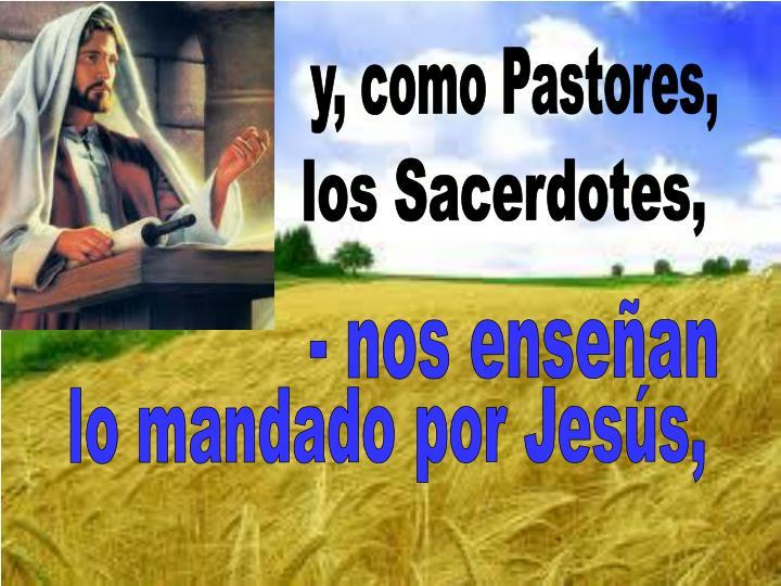 y, como Pastores,