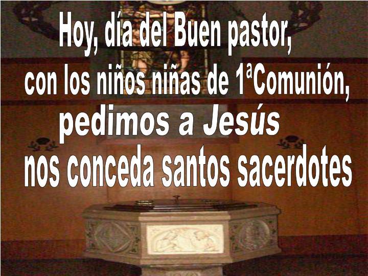 Hoy, día del Buen pastor,