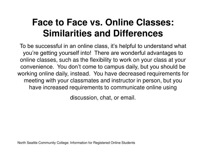 Face to face vs online classes similarities and differences