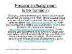 prepare an assignment to be turned in