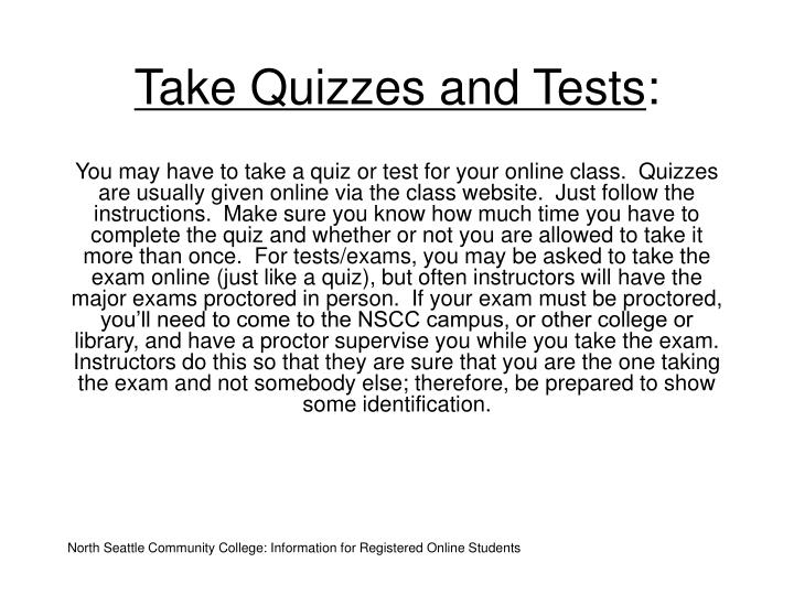 Take Quizzes and Tests