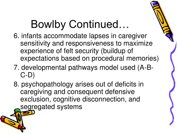 Bowlby Continued…
