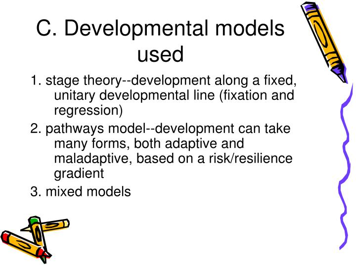 C. Developmental models used