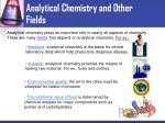 analytical chemistry and other fields