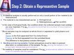 step 2 obtain a representive sample