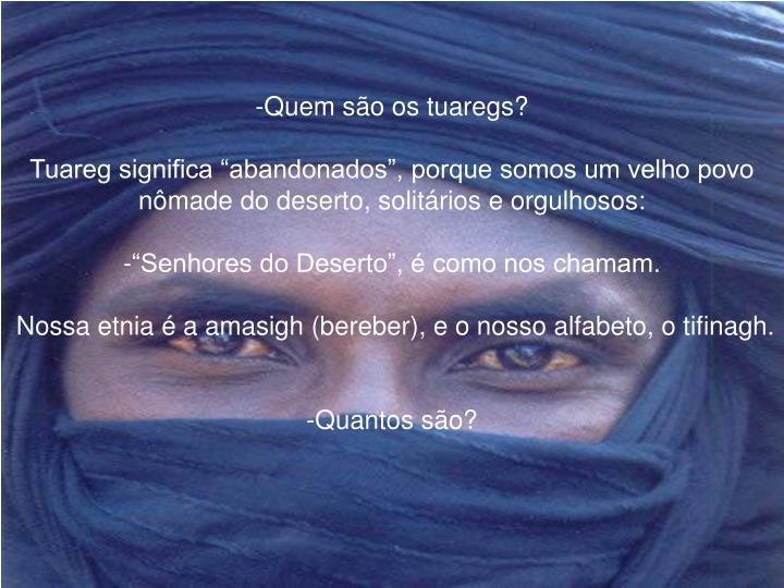 Quem são os tuaregs?