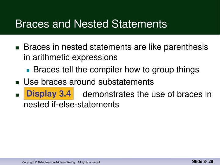 Braces and Nested Statements