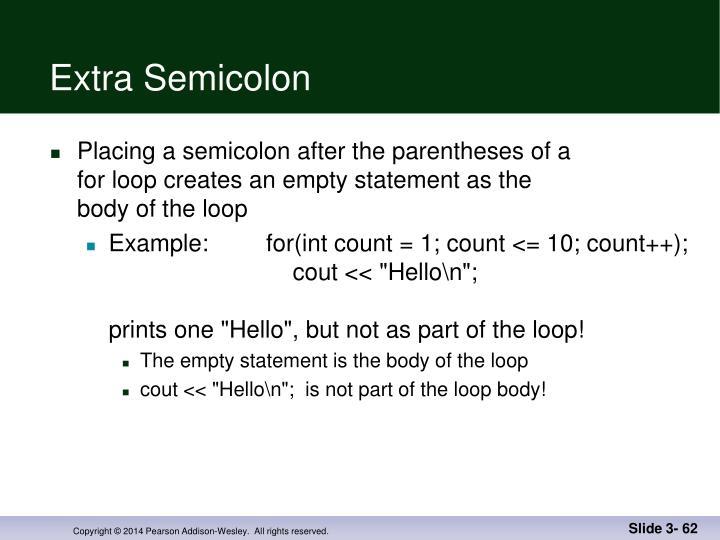 Extra Semicolon