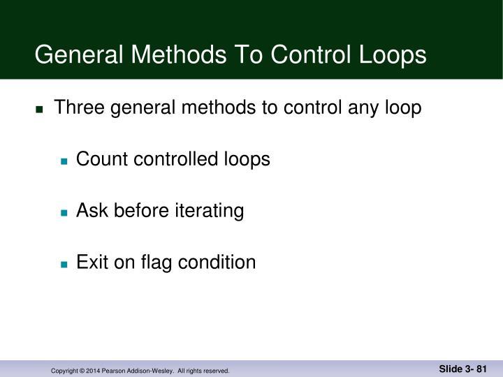 General Methods To Control Loops